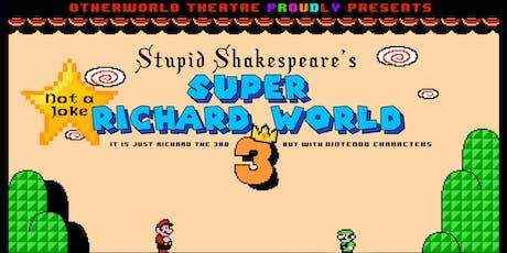 Super Richard World III tickets