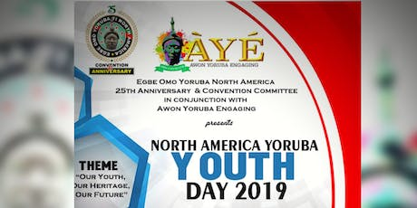 Ebge Omo Yoruba North America Convention & 25th Anniversary  tickets