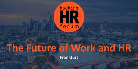 Hacking HR Forum Frankfurt 2.0 tickets