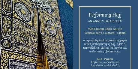 2019 Hajj Preparation Workshop With Imam Tahir Anwar tickets