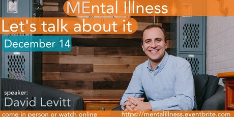 Mental Illness- Let's Talk About It tickets