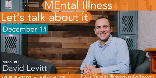Mental Illness- Let's Talk About It