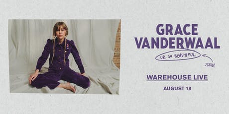 GRACE VANDERWAAL – UR SO BEAUTIFUL TOUR tickets