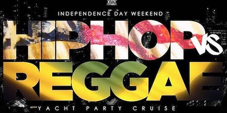 7/5 HIP HOP VS REGGAE ALL WHITE ATTIRE YACHT PARTY tickets