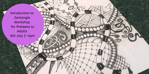 Introduction to Zentangle Workshop for Preteens to Adults