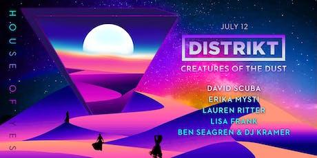 DISTRIKT: Creatures of the Dust tickets