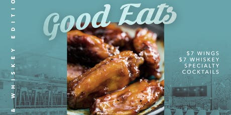 Good Eats (Wings & Whiskey Edition)Presented by GVOPHL tickets