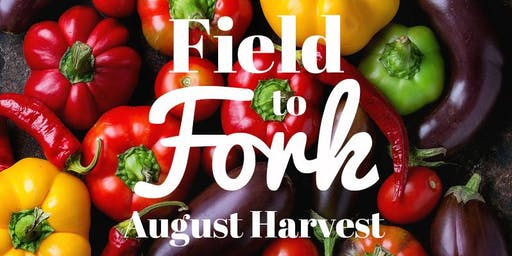 Field to Fork: August Harvest Cooking Class