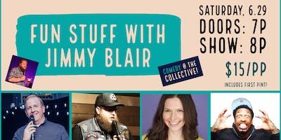 Comedy Night: Fun Stuff with Jimmy Blair