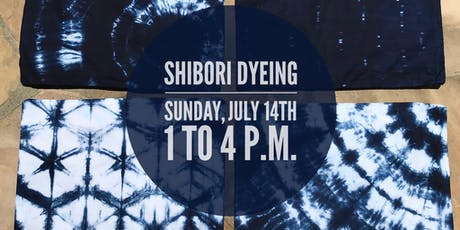 Shibori Dyeing tickets