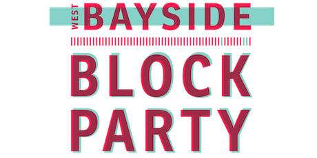 West Bayside BLOCK PARTY tickets