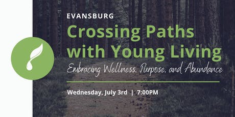 Evansburg: Crossing Paths With Young Living tickets