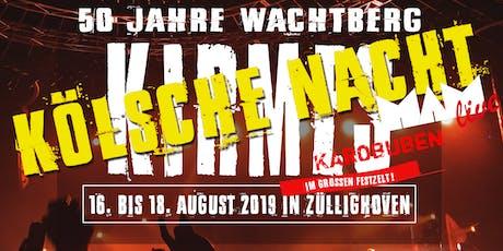 50 Jahre Wachtberg / Kirmes in Züllighoven #Kölsche Nacht 17.08.2019# Tickets