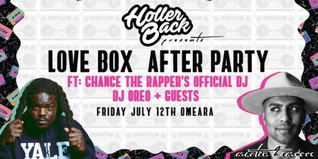 Love Box After Party with Chance the Rapper's Official DJ Oreo tickets