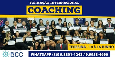 Formação Internac. em Coaching do Instituto BCC (Teresina de 14 à 16 Jun)