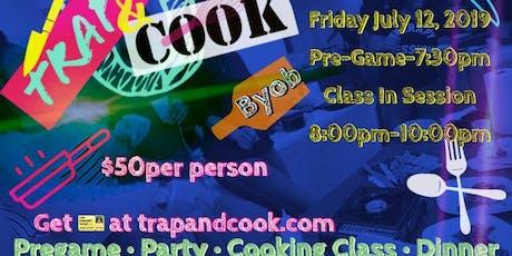 Trap&Cook DALLAS tickets