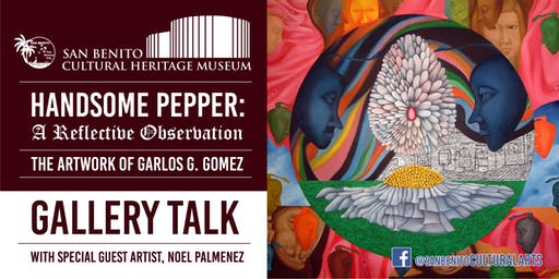 HANDSOME PEPPER: A Gallery Talk with Special Guest Artist Noel Palmenez