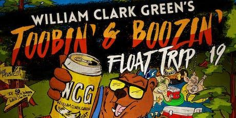 William Clark Green's Toobin' & Boozin tickets