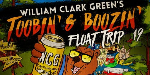 William Clark Green's Toobin' & Boozin