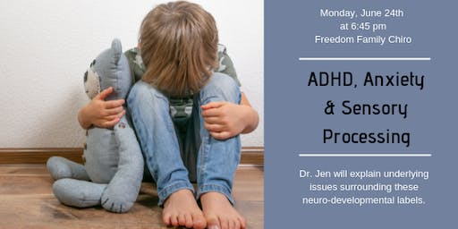 ADHD, Anxiety & Sensory Processing Workshop
