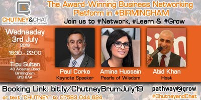 #ChutneyandChat - Business Networking #Birmingham Wed 3rd July 2019