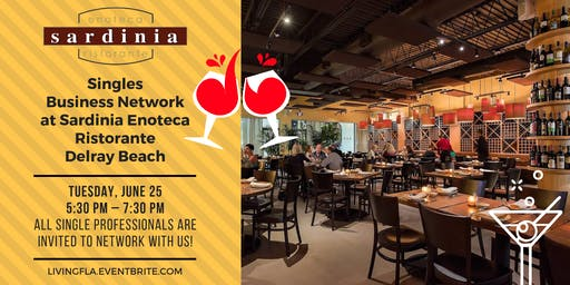 Singles Business Network Social at Sardinia Enoteca Ristorante, Delray Beach