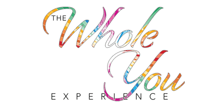 Whole You Experience LIVE! tickets