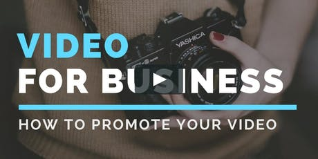 "Camarillo Library Presents - ""How To Use Video To Promote Your Business""  tickets"