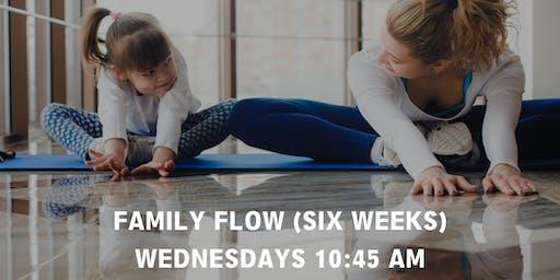 Family Flow (six weeks series)