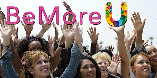 BeMoreU, 1-day Epic Women's Event