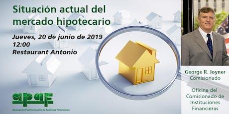 Situación Actual del Mercado Hipotecario tickets