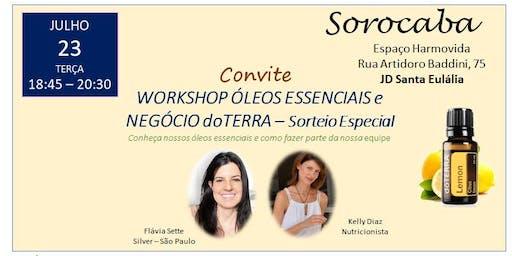 SOROCABA - WORKSHOP ÓLEOS ESSENCIAIS e OPORTUNIDADE dotTERRA