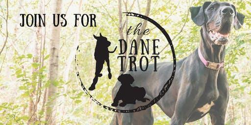 The Dane Trot