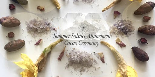 Summer Solstice Attunement~ Cacao Ceremony