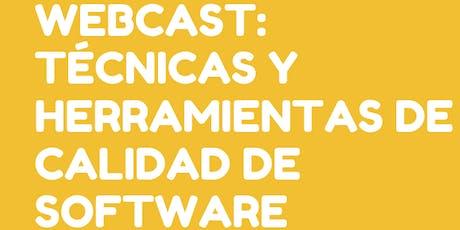 Webcast sobre Tecnologías y Herramientas de Calidad de Software tickets