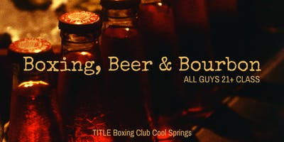 Boxing, Beer & Bourbon