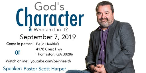 God's Character & Who Am I in it?