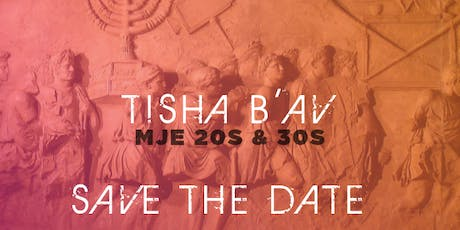 Tisha B'Av for 20s & 30s 2019 tickets