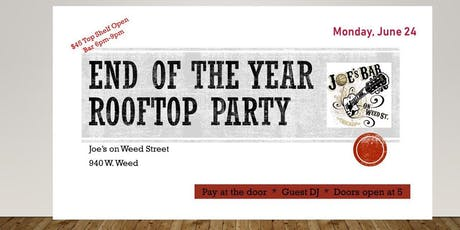 End of the Year Rooftop Party @ Joe's On Weed Street/  tickets