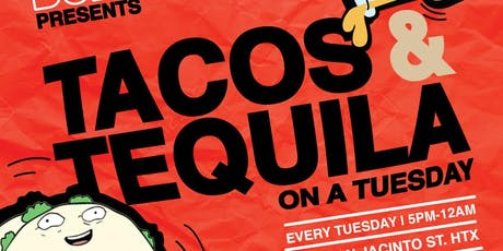 TACOS & TEQUILA ON A TUESDAY w/ TACOS BOMBEROS tickets