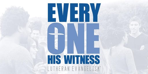Everyone His Witness Workshop