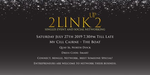 2 Link Up 2:  Singles Event and Social Networking