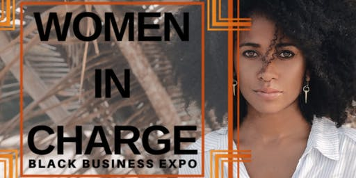 Women In Charge- Black Business Expo