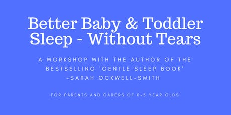 CAMBRIDGE: Better Baby and Toddler Sleep Without Tears - 0-5yrs tickets