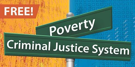 Poverty and Criminal Justice