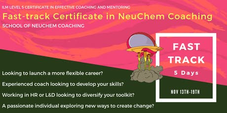 Fast-track Certificate in NeuChem® Coaching tickets