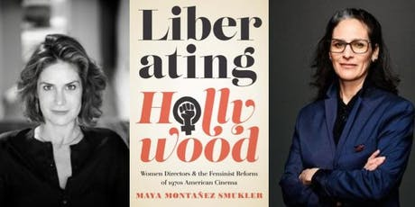 Liberating Hollywood with Maya Montañez Smukler in Conversation with Jessica Strand tickets