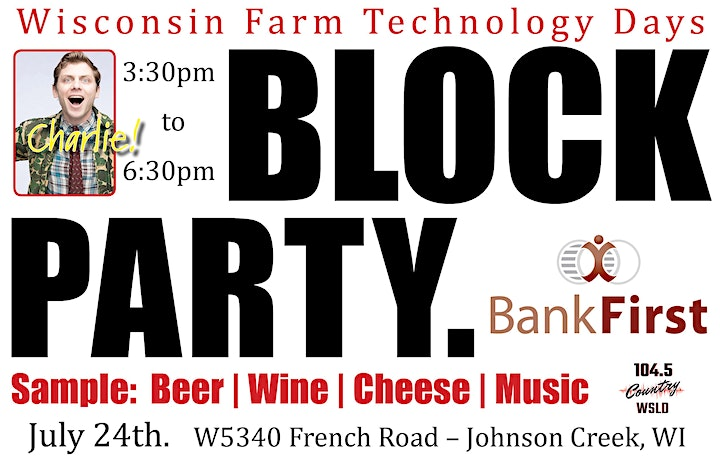 Wisconsin Farm Technology Days BLOCK PARTY! image