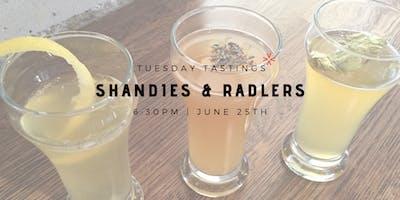 """Tuesday Tastings """"Shandies & Radlers"""""""