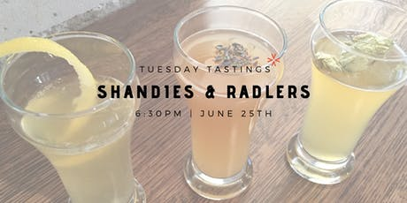 "Tuesday Tastings ""Shandies & Radlers"" tickets"
